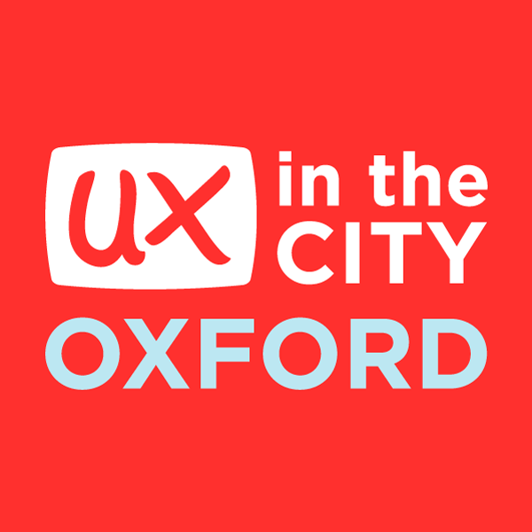 UX in the City: Oxford